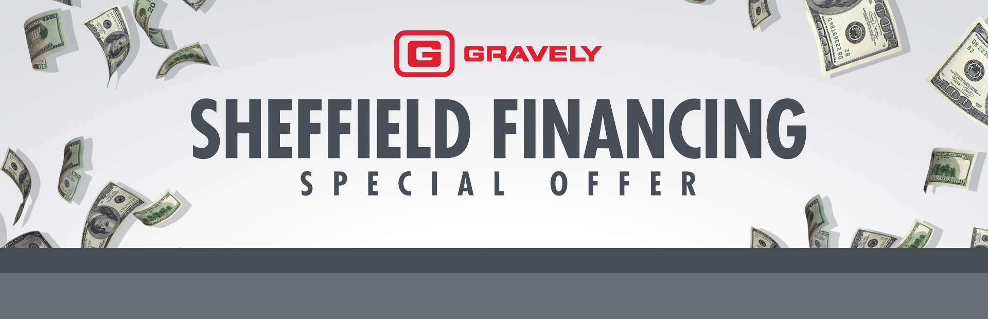 Gravely: Sheffield Financing - Special Offer